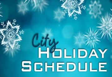 City Holiday Schedule_Winter 360x250
