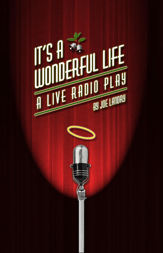 """It's a Wonderful Life: A Live Radio Play"""