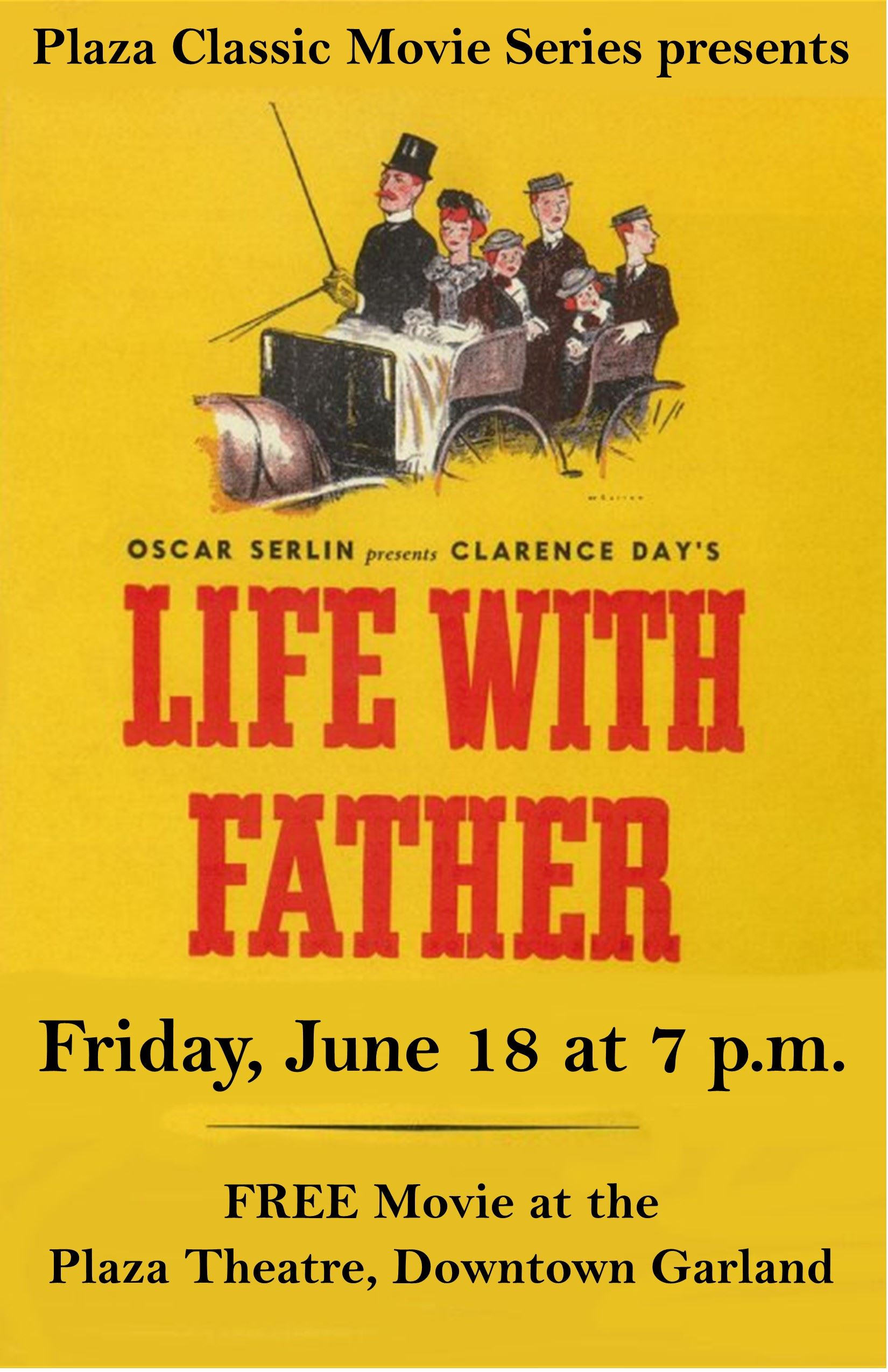 Life with Father, June 18 at 7 p.m. at the Plaza Theatre, Downtown Garland